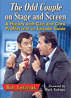 The Odd Couple on Stage and Screen - Bob Leszczak