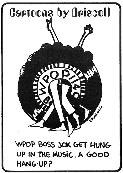 Cartoons by Driscoll - WPOP's Go Magazine - August 15, 1969