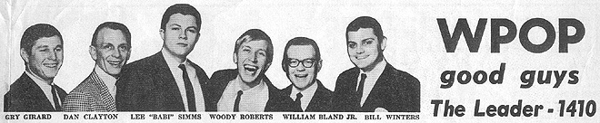 April 1967 - WPOP airstaff:  Gary Girard, Dan Clayton, Lee Baby Simms, Woody Roberts, William Bland, Jr., Bill Winters