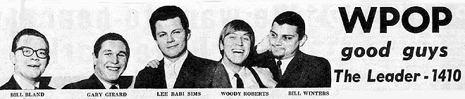 February 1967 - WPOP airstaff:  Bill Bland, Gary Girard,  Lee Baby Simms, Woody Roberts,  Bill Winters
